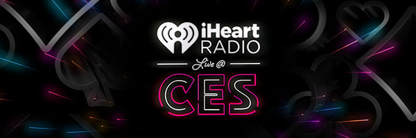 Live at CES 2019: iHeartRadio News RoundUp | iHeartRadio Blog